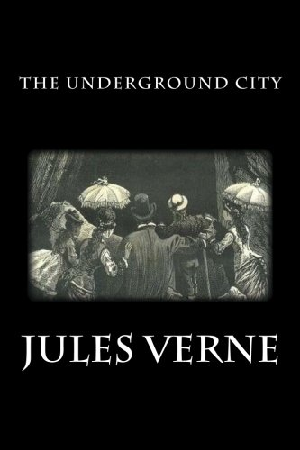 9781484965580: The Underground City