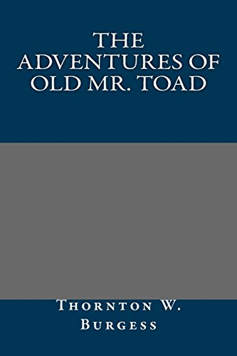 9781484966976: The Adventures of Old Mr. Toad