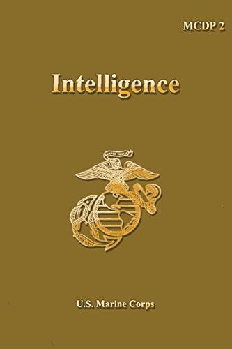 Intelligence: Marine Corps Doctrinal Publication 2: U.S. Marine Corps