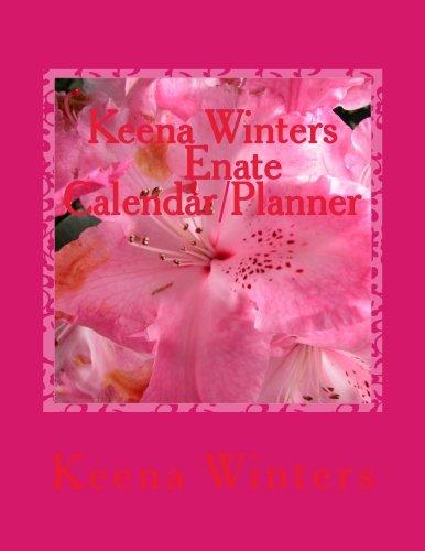 9781484967799: Keena Winters Enate Calendar/Planner: 2013/2018