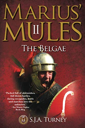 9781484968970: Marius' Mules II: The Belgae (Volume 2)