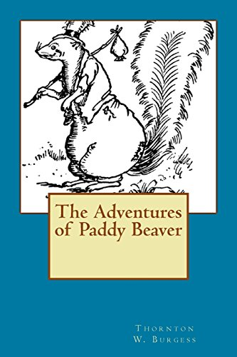 9781484970935: The Adventures of Paddy Beaver
