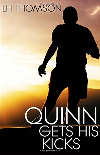 9781484972809: Quinn Gets His Kicks: (Liam Quinn Mystery #2) (Liam Quinn Mysteries)