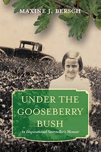 9781484973608: Under the Gooseberry Bush: An Inspirational Storyteller's Memoir