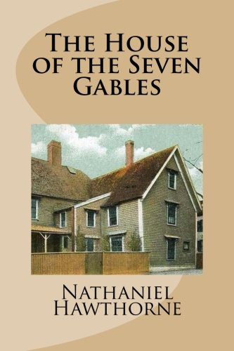 9781484975190: The House of the Seven Gables
