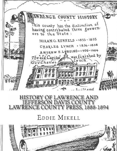 9781484975435: History Of Lawrence And Jefferson Davis County Lawrence County Press, 1888-1894