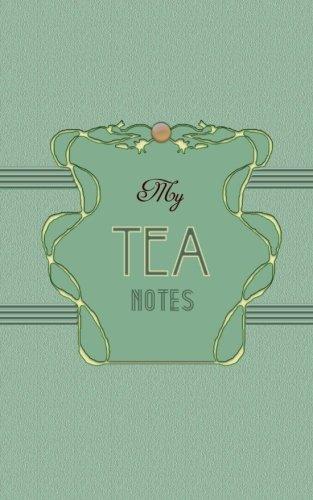 9781484977170: My Tea Notes