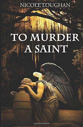9781484978177: To Murder a Saint (Saints) (Volume 1)