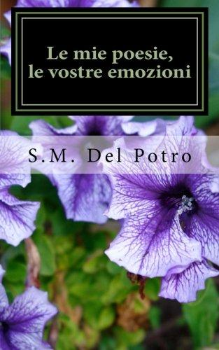 9781484978184: Le mie poesie, le vostre emozioni (L'amore è poesia) (Italian Edition)