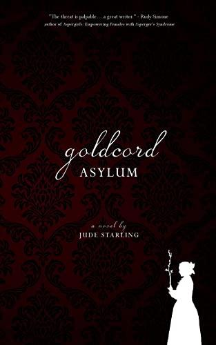 9781484978238: Goldcord Asylum