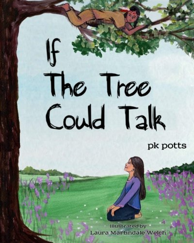 9781484978894: If the Tree Could Talk
