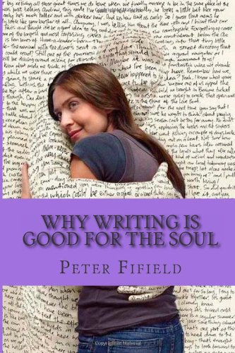 9781484982044: Why Writing Is Good for The Soul