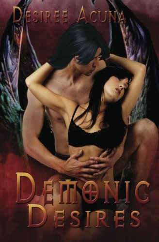 9781484988541: Demonic Desires