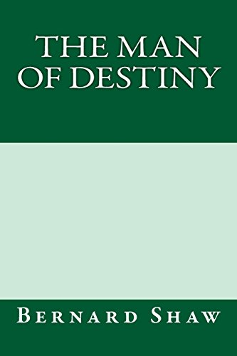 9781484989425: The Man of Destiny