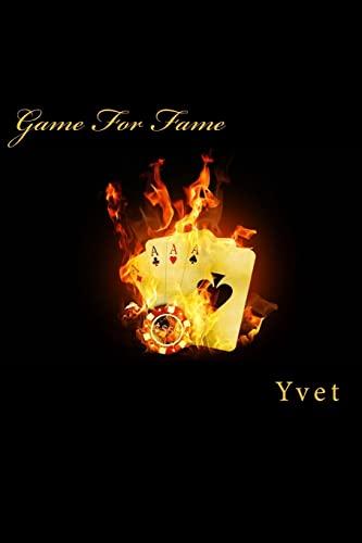 Game For Fame: Yvet