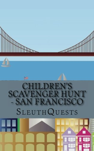 9781484989883: Children's Scavenger Hunt - San Francisco