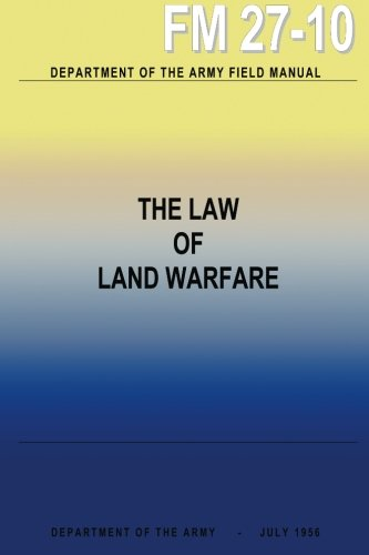 9781484990094: The Law of Land Warfare