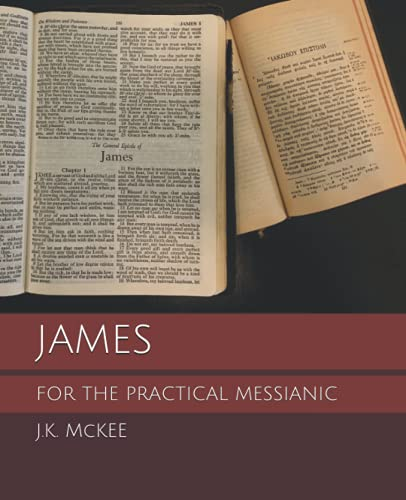 9781484991596: James for the Practical Messianic