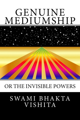 9781484991695: Genuine Mediumship: or The Invisible Powers