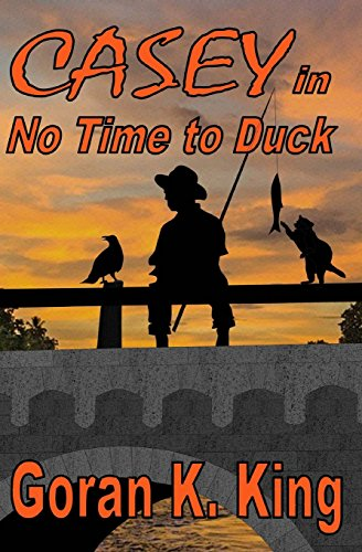 9781484992470: CASEY in No Time To Duck (The Casey Raymond Series) (Volume 1)