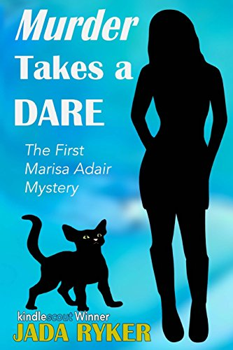 9781484992555: Murder Takes a Dare: The First Marisa Adair Mystery (Marisa Adair Mysteries) (Volume 1)