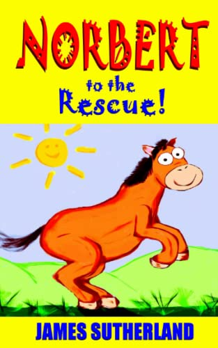 9781484995877: Norbert to the Rescue!