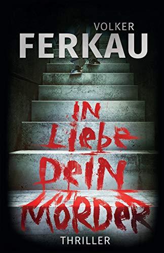 9781484998045: In Liebe, dein Mörder (German Edition)