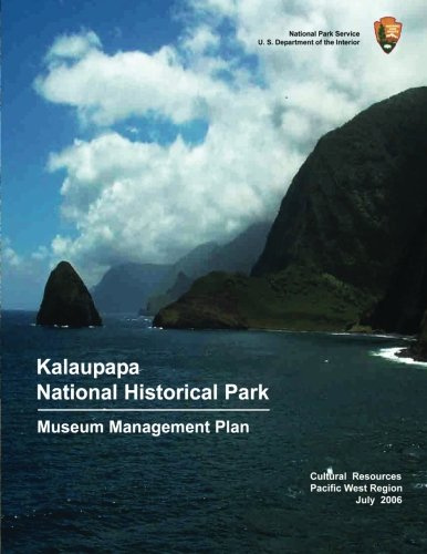 Kalaupapa National Historic Park Museum Management Plan (9781484998069) by National Park Service