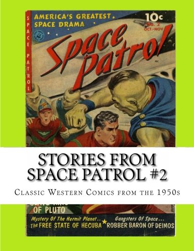 9781484998694: Stories From Space Patrol #2: Classic Comics from the 1950s
