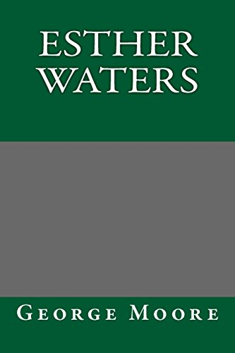 Esther Waters: George Moore