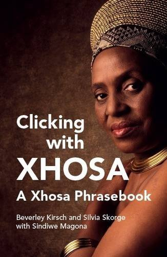 9781485622888: Clicking with Xhosa (English and Xhosa Edition)