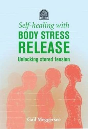 9781485623052: Self-healing with body stress release