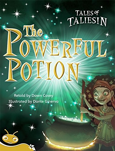 Bug Club Level 21 - Gold: Tales Taliesin - The Powerful Potion (Reading Level 21/F&P Level...