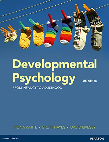 Developmental Psychology (Paperback): Fiona White