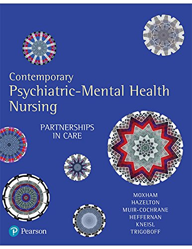Contemporary Psychiatric-Mental Health Nursing: Partnerships in Care: Lorna Moxham
