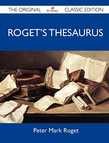 9781486154029: Roget's Thesaurus - The Original Classic Edition