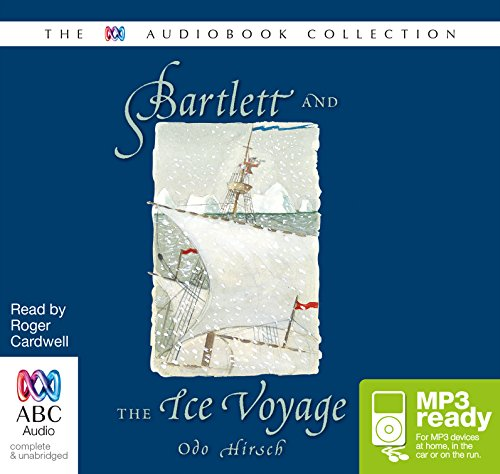 Bartlett And The Ice Voyage: Odo Hirsch