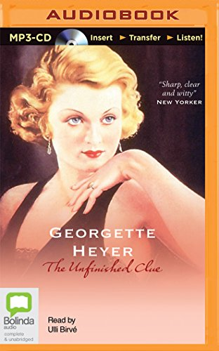 The Unfinished Clue: Georgette Heyer