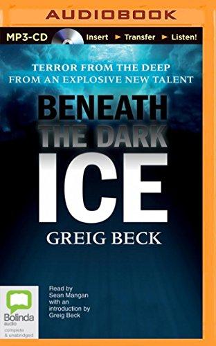 Beneath the Dark Ice (Alex Hunter): Beck, Greig