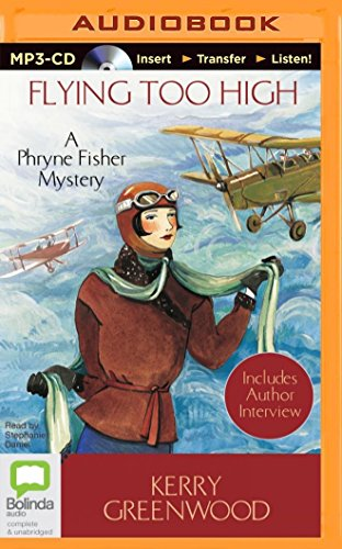 Flying Too High (Phryne Fisher Mysteries): Greenwood, Kerry