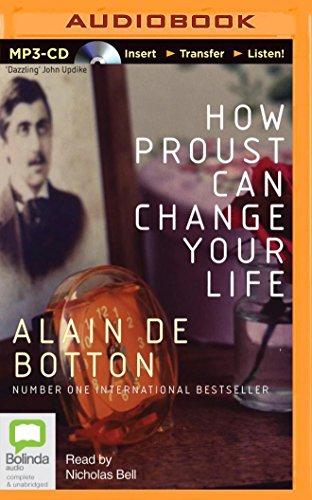 How Proust Can Change Your Life: de Botton, Alain