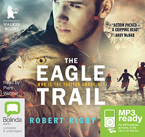 The Eagle Trail: Robert Rigby