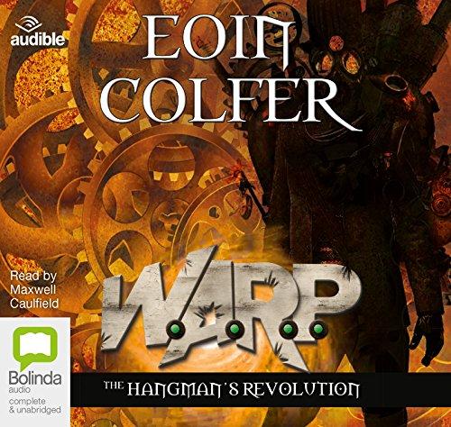 The Hangman's Revolution (Compact Disc): Eoin Colfer