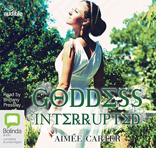 Goddess Interrupted (Compact Disc): Aimee Carter