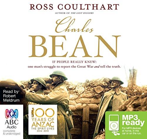 Charles Bean: Ross Coulthart
