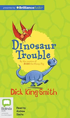 Dinosaur Trouble: Dick King-Smith
