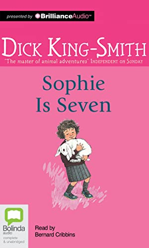 Sophie Is Seven: Dick King-Smith