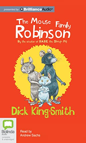 The Mouse Family Robinson: King-Smith, Dick