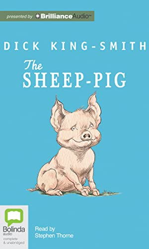 The Sheep-Pig: King-Smith, Dick