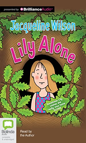 Lily Alone: Wilson, Jacqueline